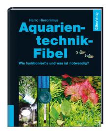 Aquarientechnik-Fibel von Hieronimus Harro